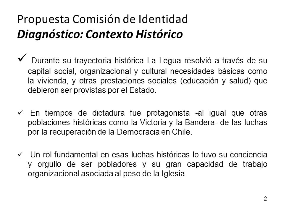 Propuesta Comisión de Identidad Diagnóstico: Contexto Histórico
