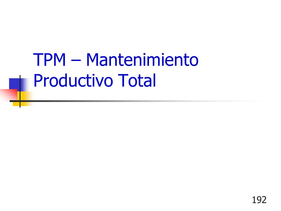TPM – Mantenimiento Productivo Total