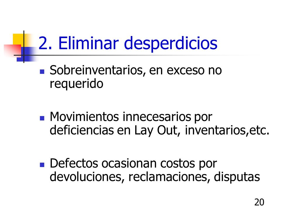 2. Eliminar desperdicios