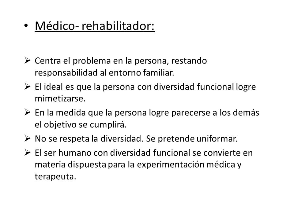 Médico- rehabilitador: