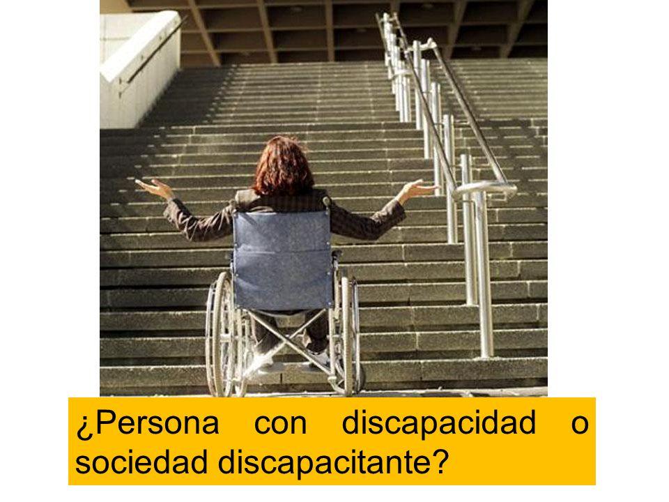 ¿Persona con discapacidad o sociedad discapacitante