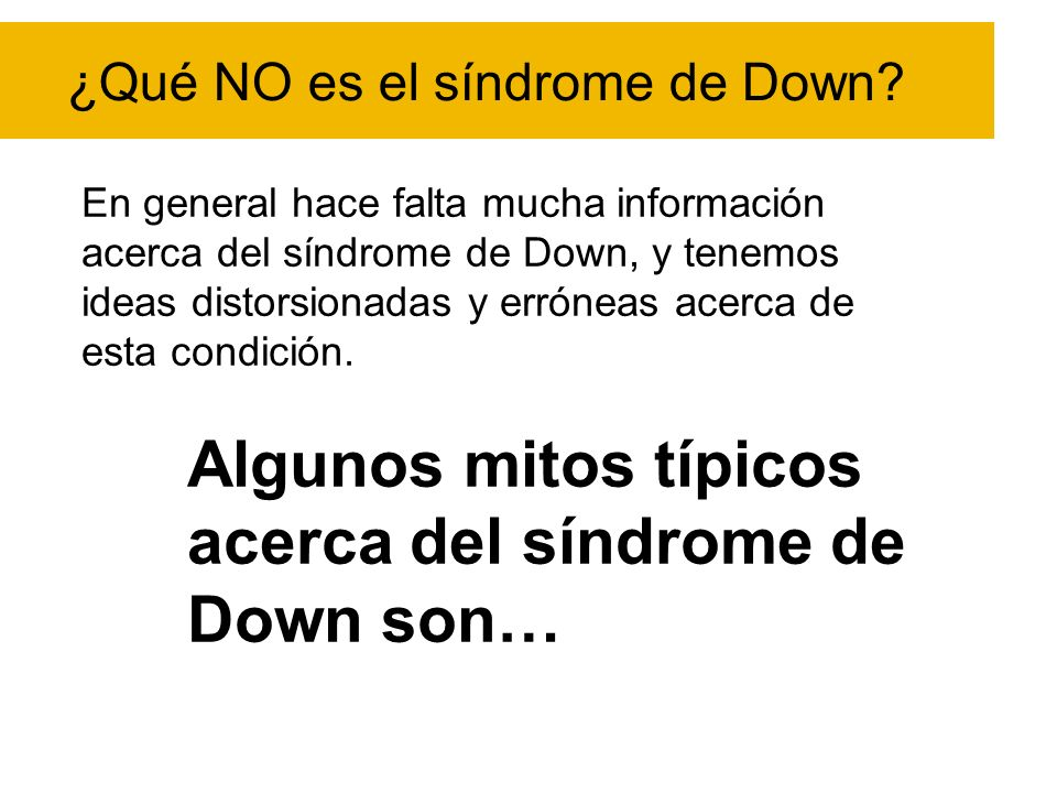 ¿Qué NO es el síndrome de Down