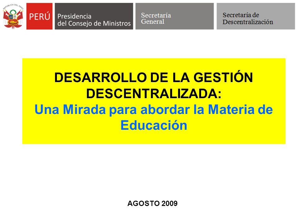 DESARROLLO DE LA GESTIÓN DESCENTRALIZADA: Una Mirada para abordar la Materia de Educación