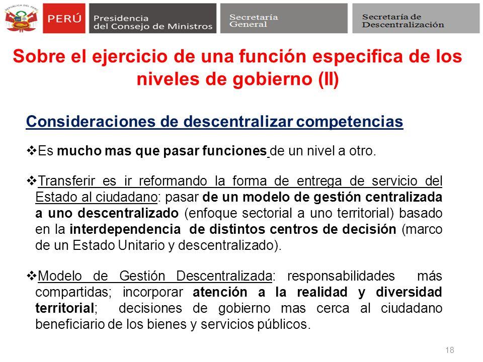 Sobre el ejercicio de una función especifica de los niveles de gobierno (II)