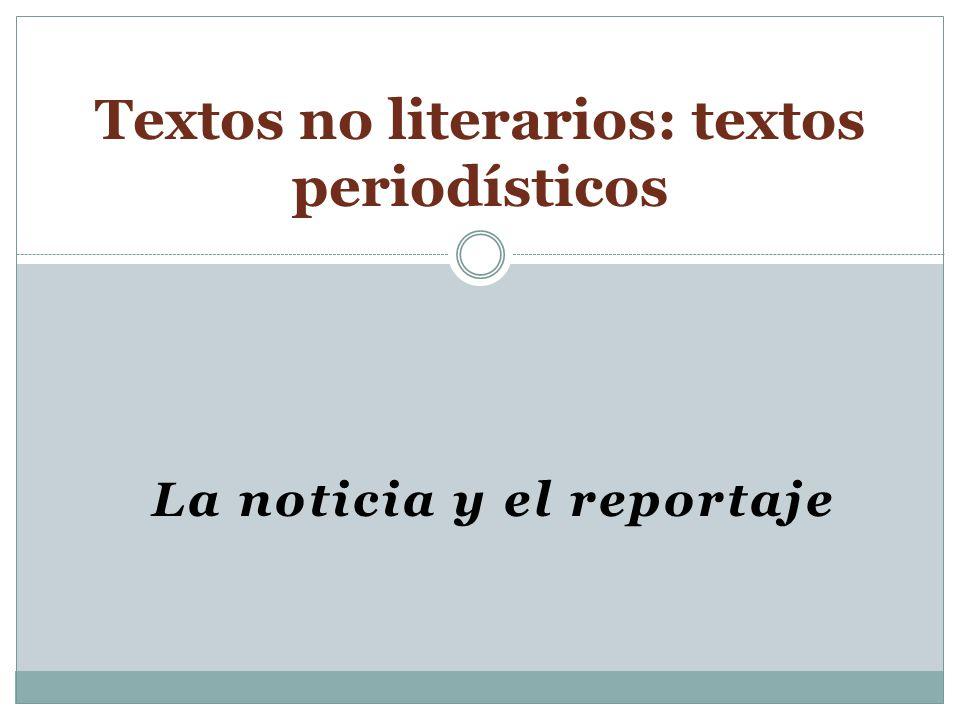 Textos no literarios: textos periodísticos