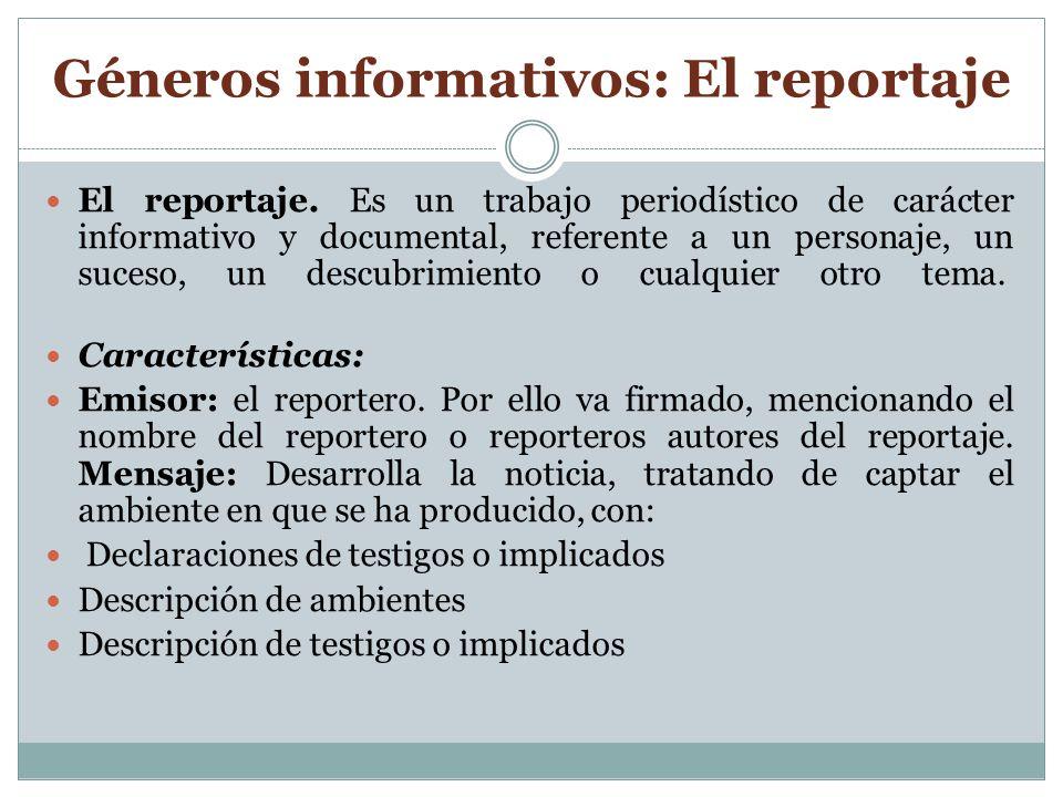 Géneros informativos: El reportaje