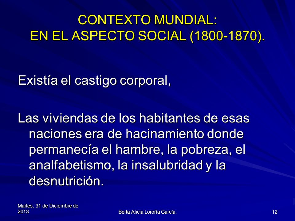 CONTEXTO MUNDIAL: EN EL ASPECTO SOCIAL (1800-1870).