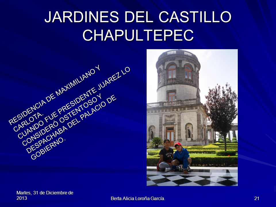 JARDINES DEL CASTILLO CHAPULTEPEC