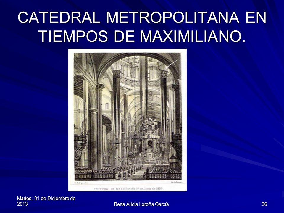 CATEDRAL METROPOLITANA EN TIEMPOS DE MAXIMILIANO.