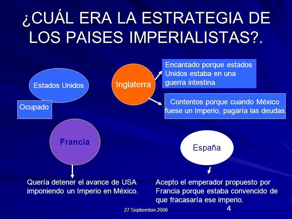 ¿CUÁL ERA LA ESTRATEGIA DE LOS PAISES IMPERIALISTAS .