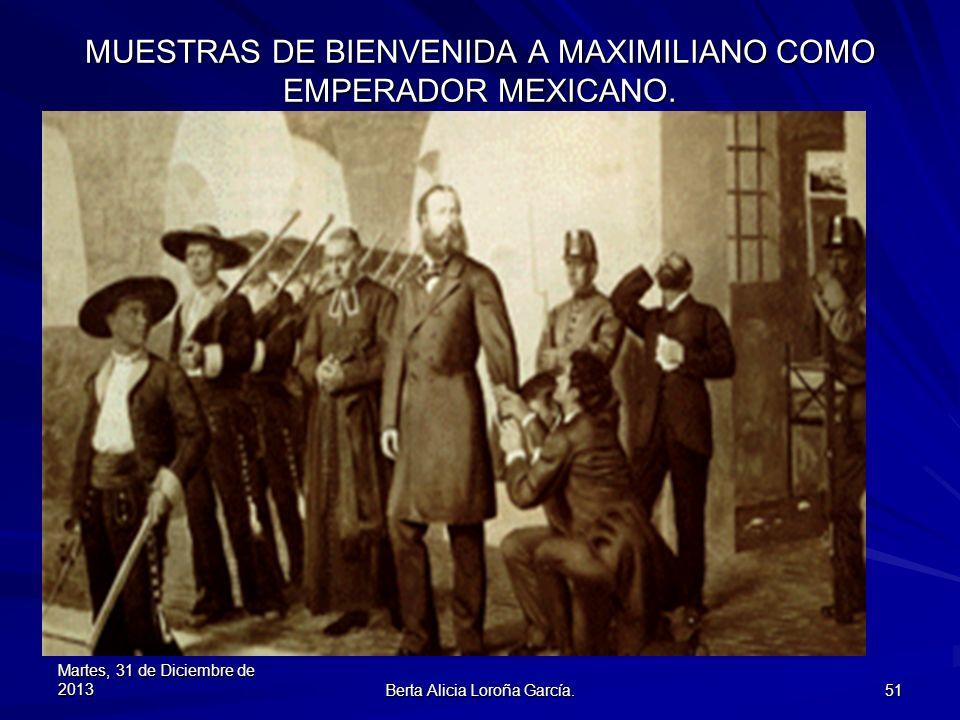 MUESTRAS DE BIENVENIDA A MAXIMILIANO COMO EMPERADOR MEXICANO.