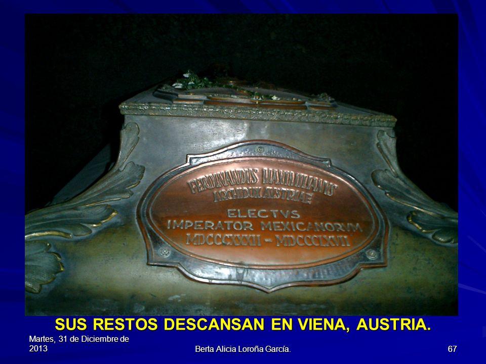 SUS RESTOS DESCANSAN EN VIENA, AUSTRIA.