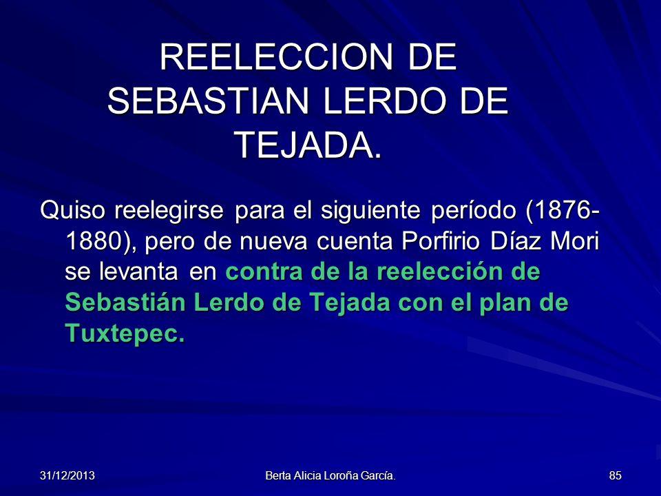 REELECCION DE SEBASTIAN LERDO DE TEJADA.