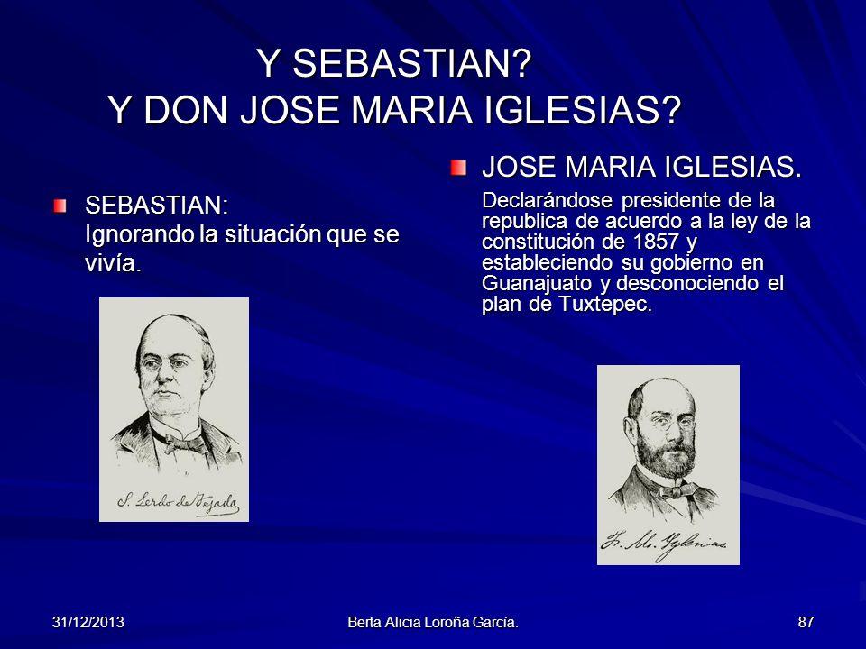 Y SEBASTIAN Y DON JOSE MARIA IGLESIAS