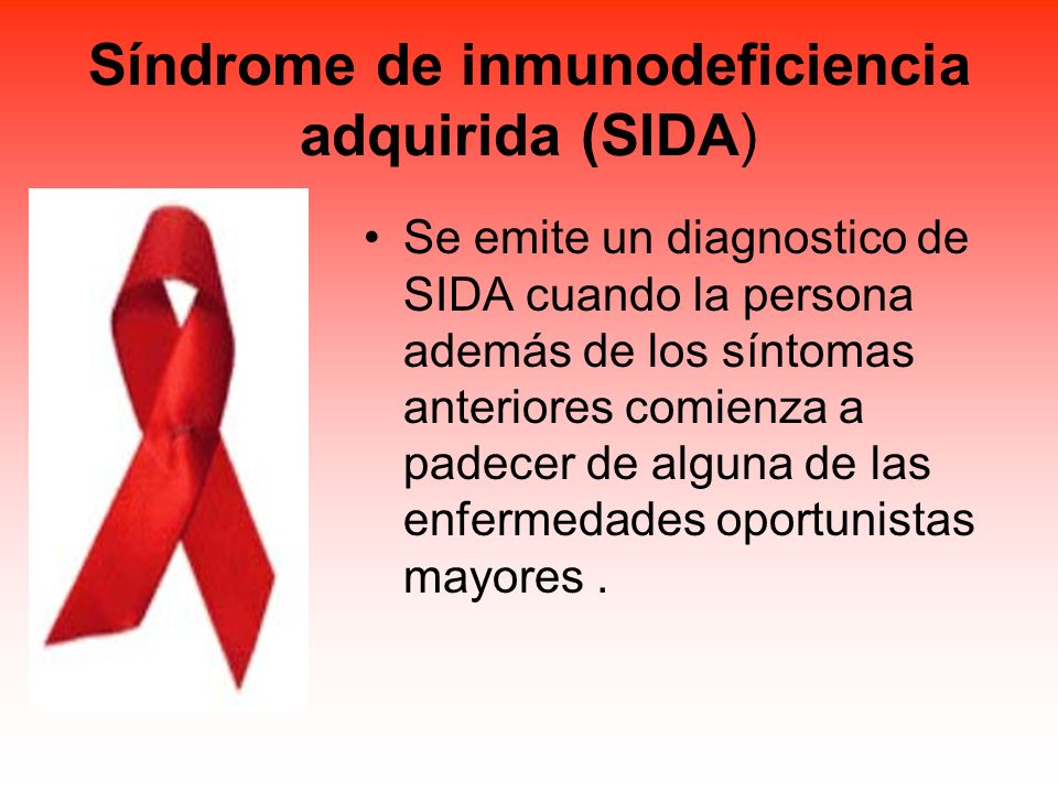 Síndrome de inmunodeficiencia adquirida (SIDA)