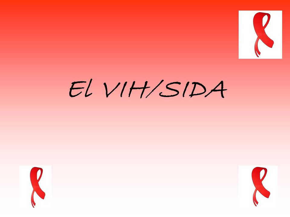 El VIH/SIDA