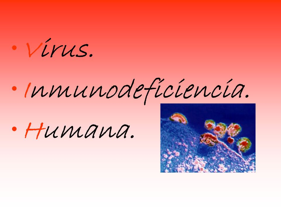 Virus. Inmunodeficiencia. Humana.