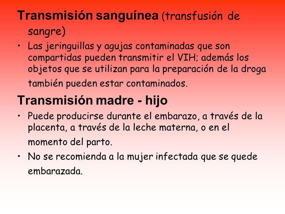 Transmisión sanguínea (transfusión de sangre)