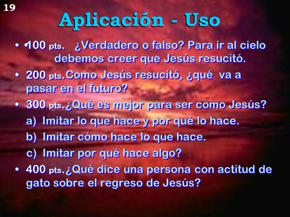 ¿Verdadero o falso Para ir al cielo debemos creer que Jesús resucitó.