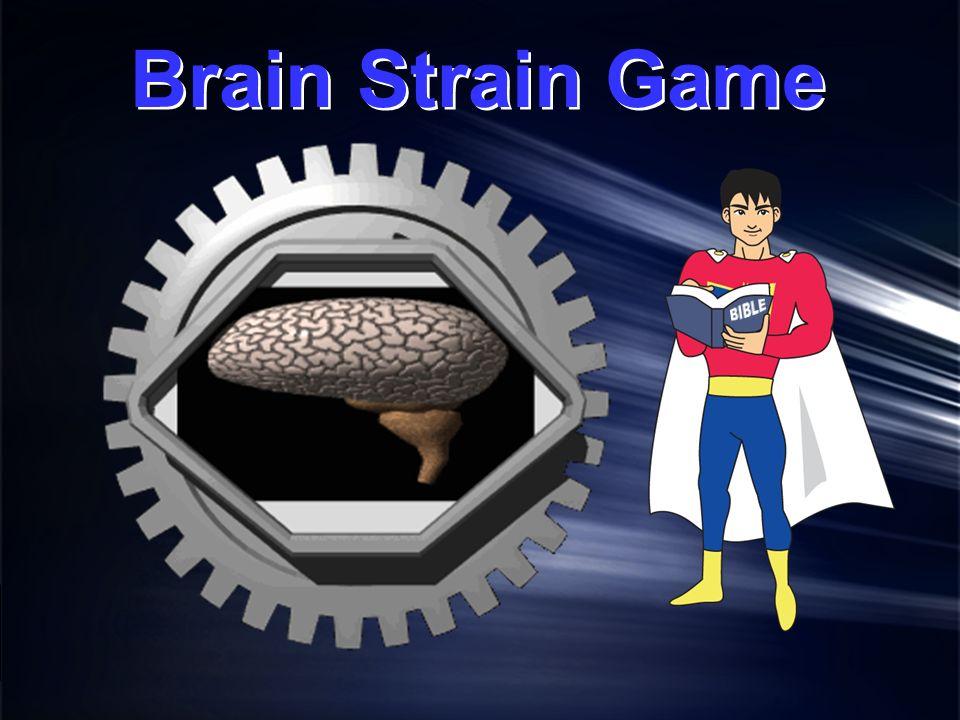 Brain Strain Game BIBLE