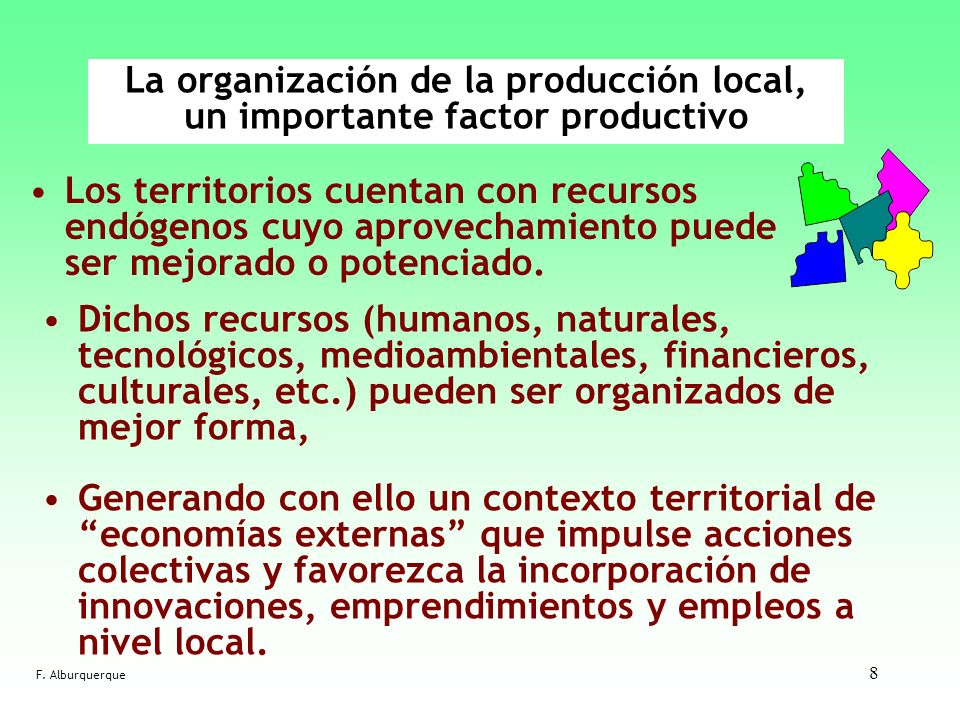 La organización de la producción local, un importante factor productivo