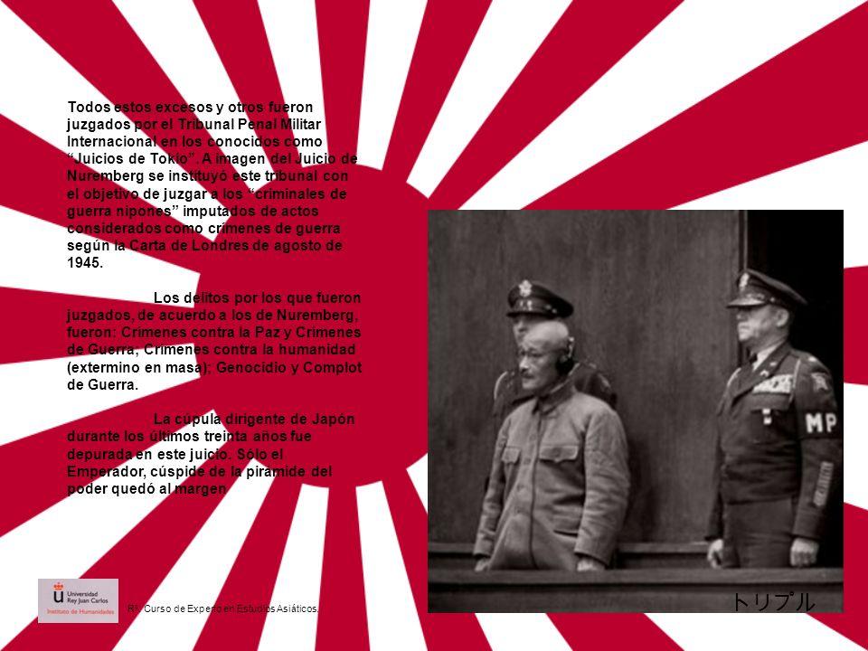 Todos estos excesos y otros fueron juzgados por el Tribunal Penal Militar Internacional en los conocidos como Juicios de Tokio . A imagen del Juicio de Nuremberg se instituyó este tribunal con el objetivo de juzgar a los criminales de guerra nipones imputados de actos considerados como crímenes de guerra según la Carta de Londres de agosto de 1945.