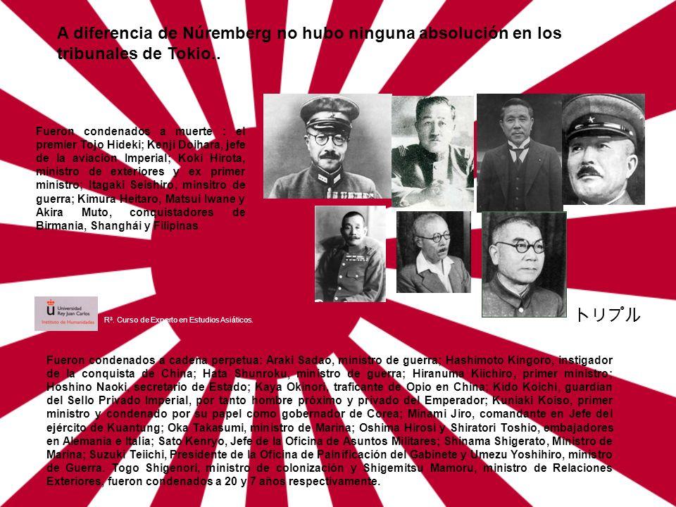A diferencia de Núremberg no hubo ninguna absolución en los tribunales de Tokio..