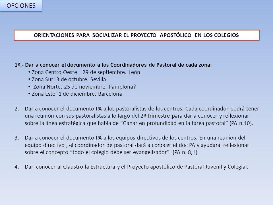 ORIENTACIONES PARA SOCIALIZAR EL PROYECTO APOSTÓLICO EN LOS COLEGIOS