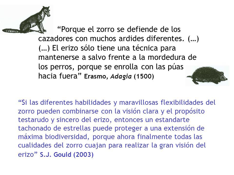 Porque el zorro se defiende de los cazadores con muchos ardides diferentes. (…)