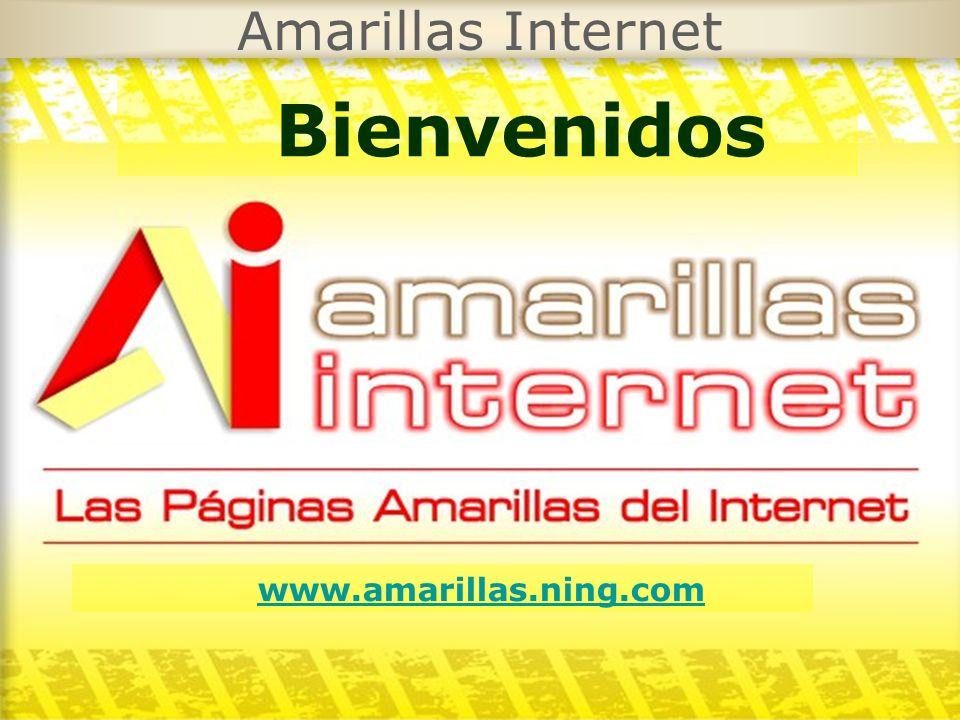 Amarillas Internet Bienvenidos www.amarillas.ning.com