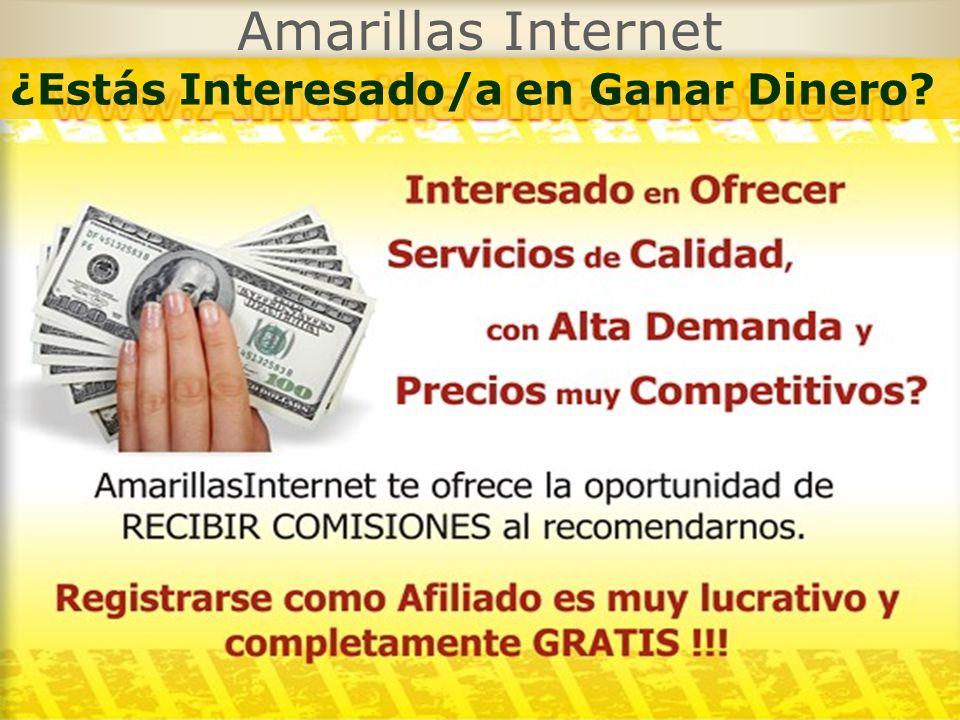 Amarillas Internet ¿Estás Interesado/a en Ganar Dinero