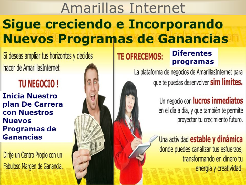 Amarillas Internet Sigue creciendo e Incorporando Nuevos Programas de Ganancias. Diferentes programas.