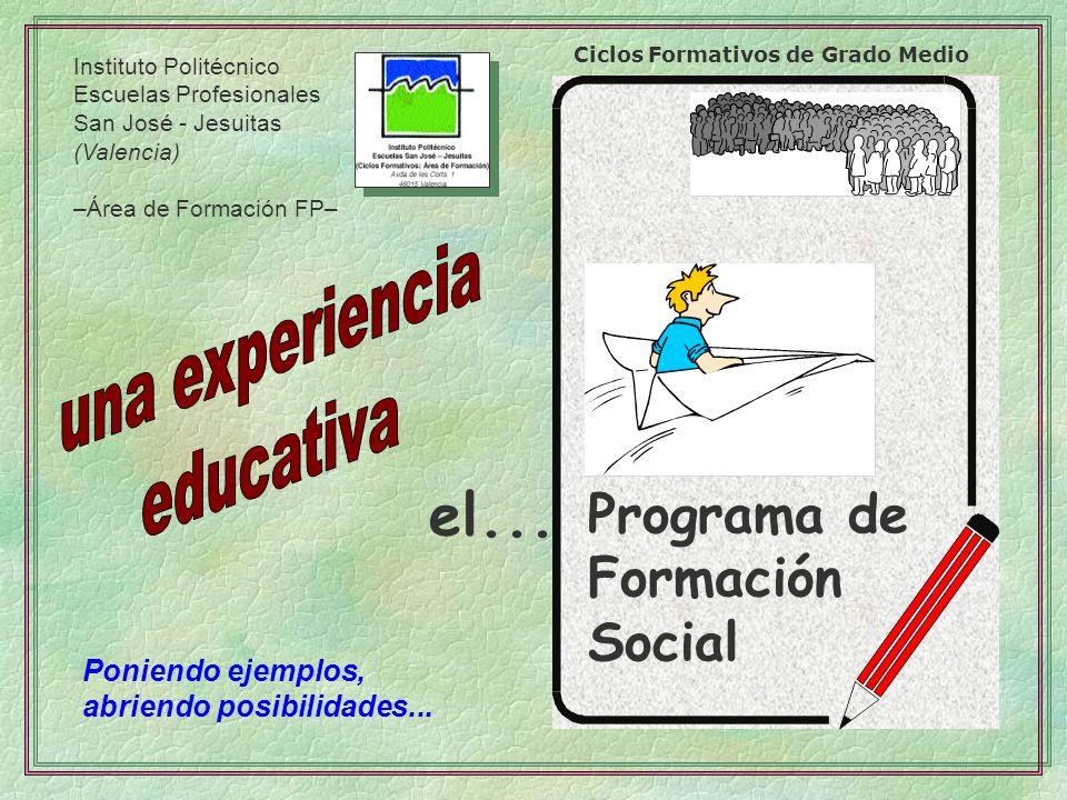 el... Programa de Formación Social una experiencia educativa