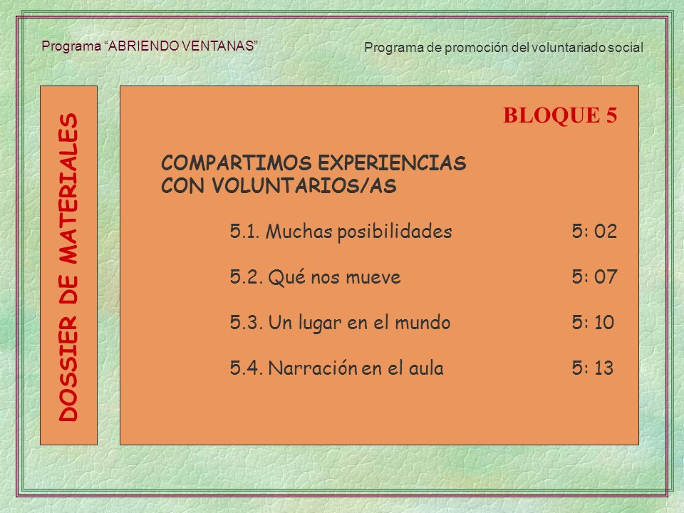 BLOQUE 5 DOSSIER DE MATERIALES COMPARTIMOS EXPERIENCIAS