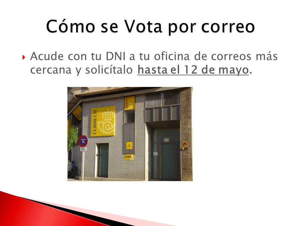 Si el 22 de mayo no vas a poder ir a votar ppt descargar for Oficina postal mas cercana