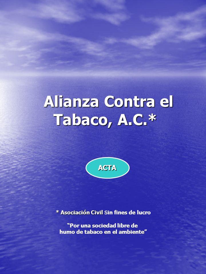 Alianza Contra el Tabaco, A.C.*
