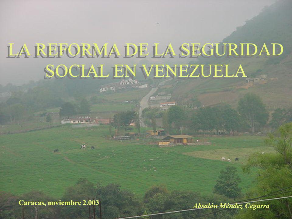 LA REFORMA DE LA SEGURIDAD SOCIAL EN VENEZUELA