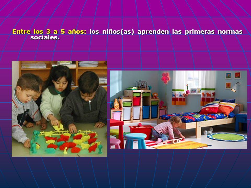 Entre los 3 a 5 años: los niños(as) aprenden las primeras normas sociales.