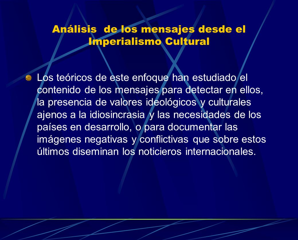 Análisis de los mensajes desde el Imperialismo Cultural