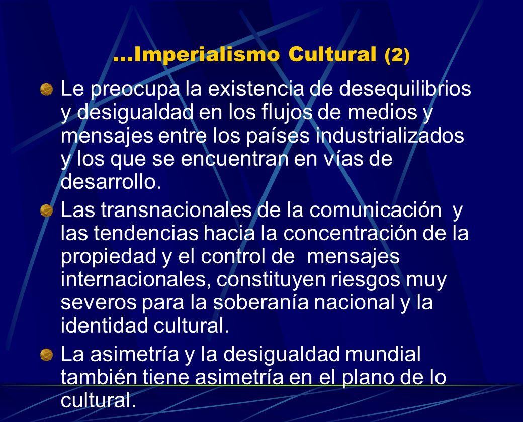 ...Imperialismo Cultural (2)