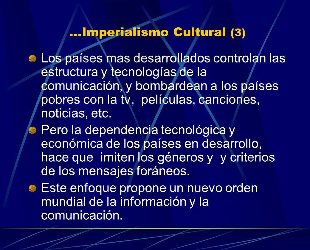 ...Imperialismo Cultural (3)
