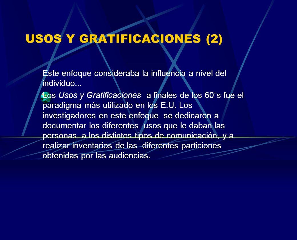 USOS Y GRATIFICACIONES (2)