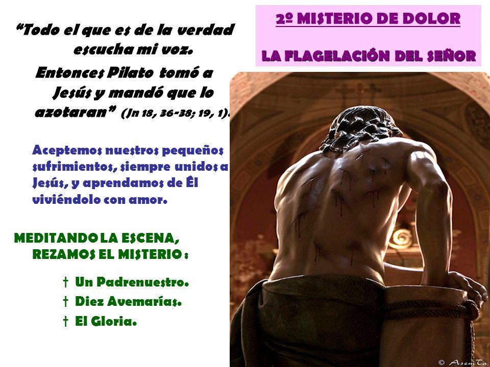 2º MISTERIO DE DOLOR LA FLAGELACIÓN DEL SEÑOR