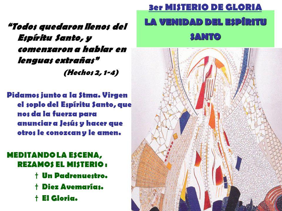 3er MISTERIO DE GLORIA LA VENIDAD DEL ESPÍRITU SANTO