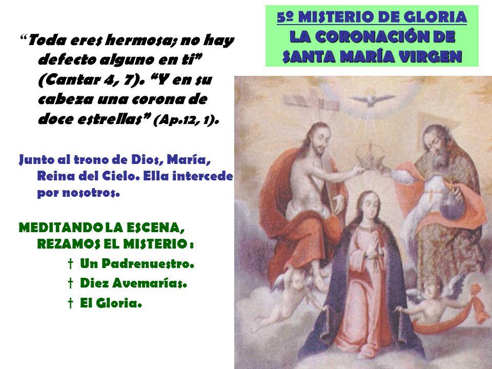 5º MISTERIO DE GLORIA LA CORONACIÓN DE SANTA MARÍA VIRGEN