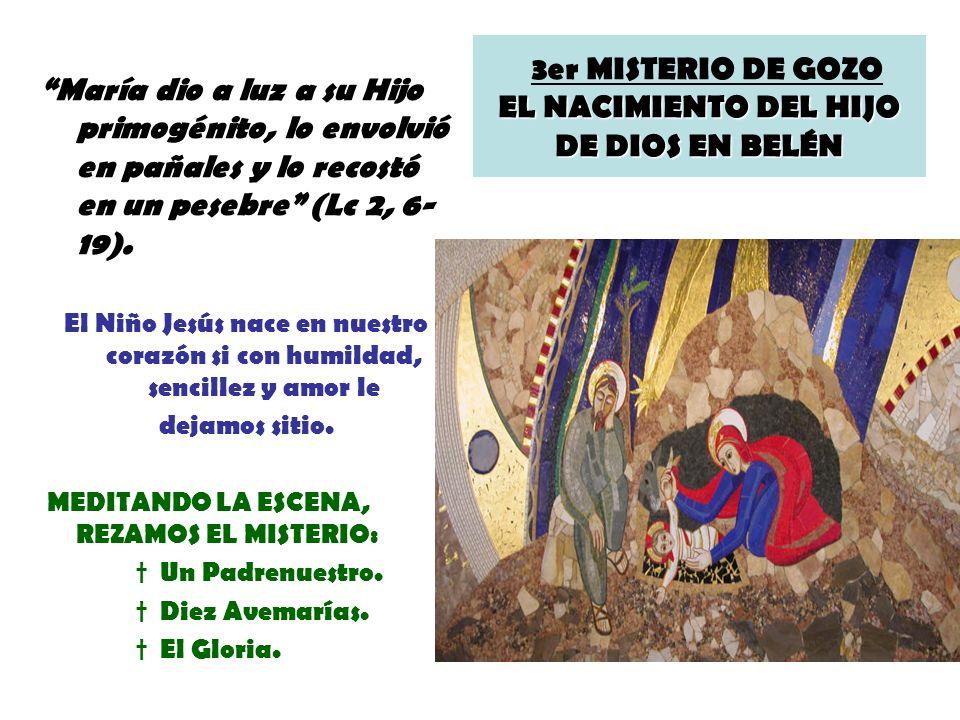 3er MISTERIO DE GOZO EL NACIMIENTO DEL HIJO DE DIOS EN BELÉN