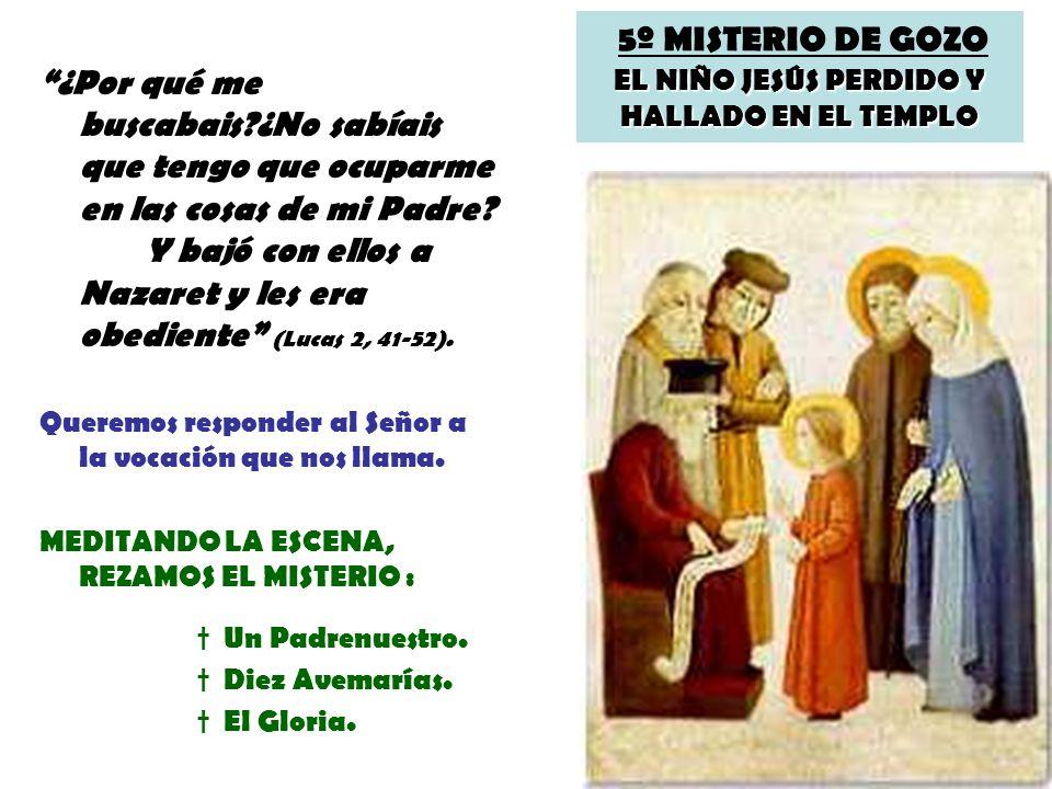 5º MISTERIO DE GOZO EL NIÑO JESÚS PERDIDO Y HALLADO EN EL TEMPLO