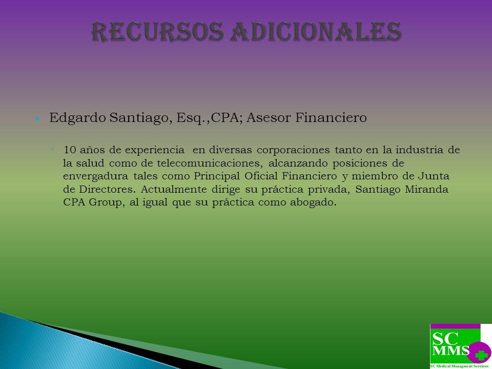 Recursos adicionales Edgardo Santiago, Esq.,CPA; Asesor Financiero