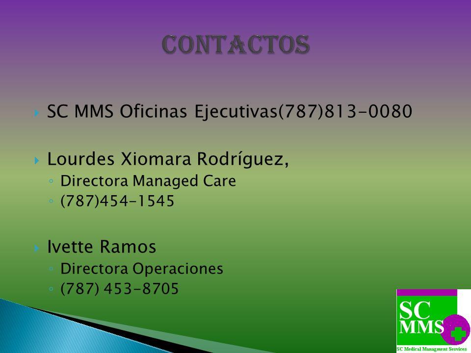 Contactos SC MMS Oficinas Ejecutivas(787)813-0080