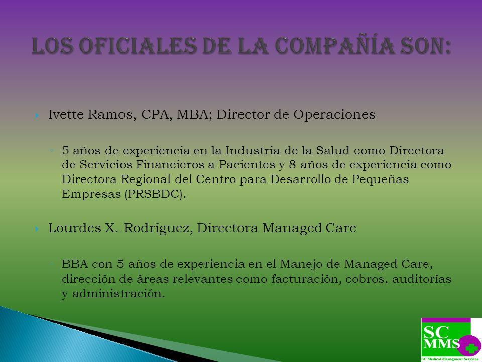 Los Oficiales de la Compañía son: